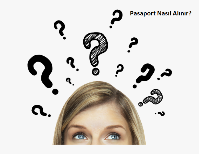 pasaport nasıl alınır