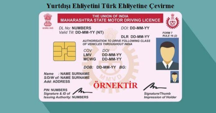 Yurtdisi Ehliyetini Turk Ehliyetine Cevirme